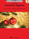Christmas Together: 6 Piano Duets Arranged by Eugenie Rocherolle