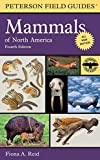 Peterson Field Guide to Mammals of North America: Fourth Edition (Peterson Field Guides)
