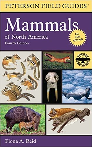 Peterson Field Guide to Mammals of North America: Fourth Edition (Peterson Field Guides) written by Fiona Reid