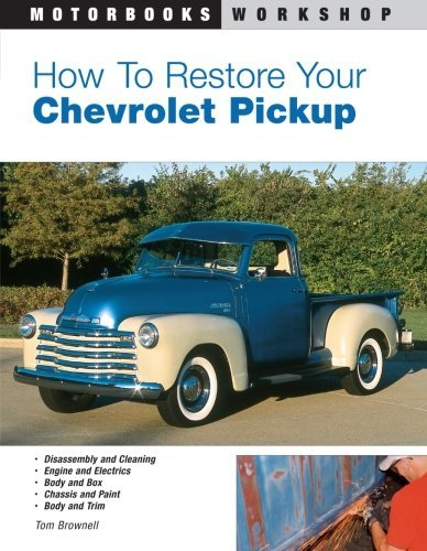 How to Restore Your Chevrolet Pickup (Motorbooks Workshop) (Chevy Trucks For Sale compare prices)