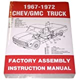 img - for 1967 68 69 70 71 72 Chevy Truck Factory Assembly Manual Chevrolet GMC Pickup Truck Suburban Blazer Jimmy Panel book / textbook / text book