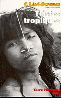 Tristes tropiques, Lévi-Strauss, Claude