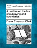 img - for A treatise on the law of surveying and boundaries. book / textbook / text book