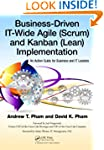 Business-Driven IT-Wide Agile (Scrum)...