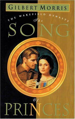 The Song of Princes (Wakefield Dynasty #6) PDF