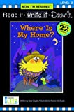 Nir! Read It, Write It, Draw It: Where is My Home? - Level 2 (Read It, Write It, Draw It: Level 2, Now I'm Reading!)