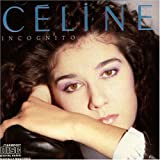 Incognitoby Celine Dion