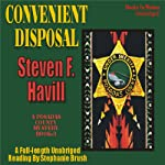 Convenient Disposal: A Posadas County Mystery (       UNABRIDGED) by Steven F Havill Narrated by Stephanie Brush