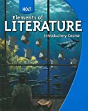 Holt Elements of Literature: Student Edition Grade 6 Introductory Course 2009