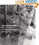 John Blakemores Black & White Photogr...