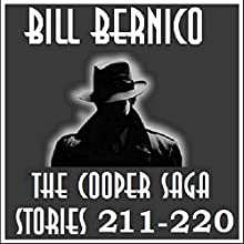 The Cooper Saga 22: Cooper Stories 211-220 Audiobook by Bill Bernico Narrated by Gregg Rizzo