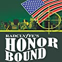 Honor Bound: Honor Series, Book 2 (       UNABRIDGED) by Radclyffe Narrated by Abby Craden