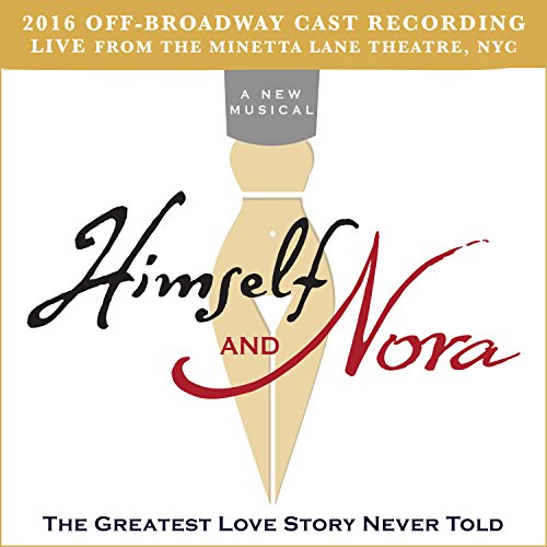 himself-and-nora-2016-off-broadway-cast-recording