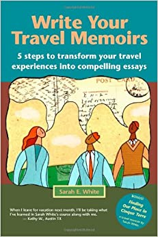 So You Want to Write a Travel Memoir