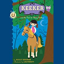 Keeker and the Not So Sleepy Hollow: The Sneaky Pony Series, Book 6 (       UNABRIDGED) by Hadley Higginson Narrated by Jeanne Fishman