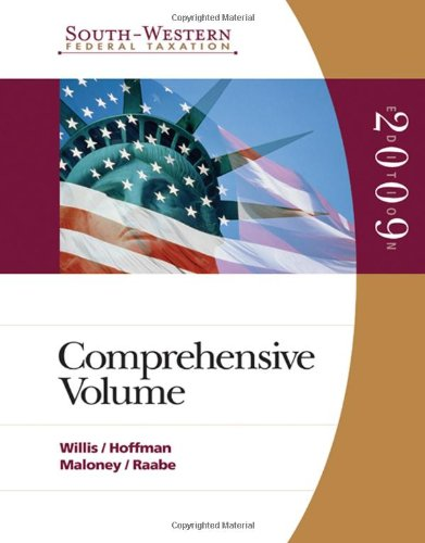 South-Western Federal Taxation: Comprehensive 2009 (With Taxcutâ® Tax Preparation Software Cd-Rom) (West'S Federal Taxation: Comprehensive Volume)