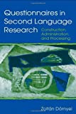 img - for Questionnaires in Second Language Research: Construction, Administration, and Processing (Second Language Acquisition Research Series) ( Paperback ) by D rnyei, Zolt n published by Routledge book / textbook / text book