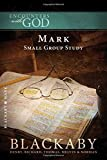 img - for Mark: A Blackaby Bible Study Series (Encounters with God) book / textbook / text book