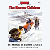 The Mystery on Blizzard Mountain: The Boxcar Children Mysteries, Book 86 | [Gertrude Chandler Warner]