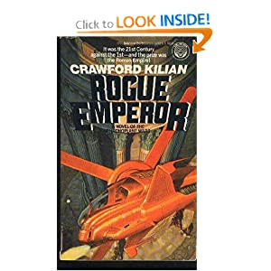 Rogue Emperor (Chronoplane Wars, No. 3) by Crawford Kilian