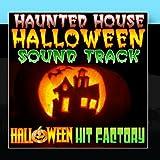 Haunted House Halloween Soundtrack