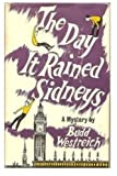 img - for The Day It Rained Sidneys: A Mystery book / textbook / text book