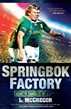 Springbok Factory What it takes to be a Bok