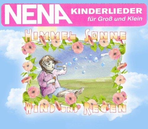 Nena - Himmel, Sonne, Wind und Regen - Zortam Music