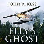 Elly's Ghost | John R. Kess