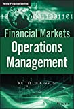 Financial Markets Operations Management (The Wiley Finance Series)