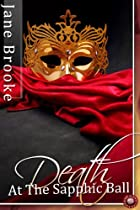 Death at the Sapphic Ball (Lesbian Erotica Book 9)