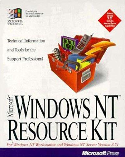 Microsoft Windows NT Resource Kit: For Windows NT Workstation and Windows NT Server Version 3.51 (Windows Nt Resource Kit compare prices)