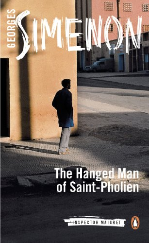 The Hanged Man of Saint-Pholien (Maigret, #4)