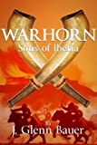 WARHORN: Sons of Iberia