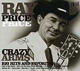 echange, troc Ray Price - Crazy Arms: Big Hits & Favorites