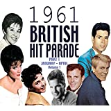 The 1961 British Hit Parade Part 1 Vol. 1 [Clean]
