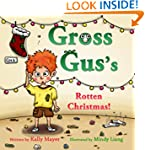 GROSS GUS's Rotten Christmas! (Childr...
