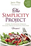 The Simplicity Project: 2nd Edition:...