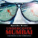 Undercover Mumbai | Ayeesha Memon