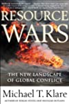 Resource Wars: The New Landscape of G...