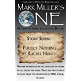 Mark Miller's One- Volume 7- Perfect Nothing ~ Mark  Miller