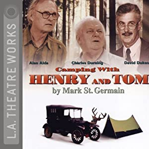 Camping with Henry and Tom | [Mark St. Germain]
