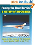 Facing the Heat Barrier: A History of...
