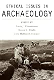 img - for Ethical Issues in Archaeology (Society for American Archaeology) book / textbook / text book