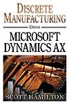 Discrete Manufacturing using Microsof...