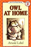 Owl at Home (I Can Read Book 2) (0064440346) by Arnold Lobel