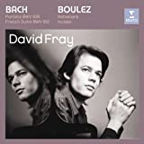 Bach: Partita In D major, French Suite In D Minor/Boulez: Douze Notations Pour Piano, Incises