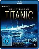 Die letzte Nacht der Titanic [Blu-ray]