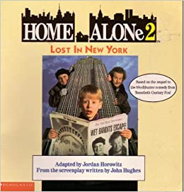 Home Alone 2: Lost in New York: Jordan Horowitz: 9780590457194: Amazon