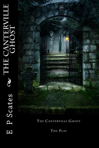 The Canterville Ghost: The Play